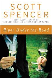 Cover River Under the Road oleh Scott Spencer