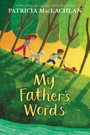 Cover My Father's Words oleh Patricia MacLachlan