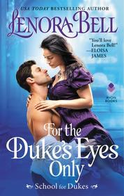 Cover For the Duke's Eyes Only oleh Lenora Bell
