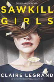 Cover Sawkill Girls oleh Claire Legrand
