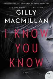 Cover I Know You Know oleh Gilly Macmillan