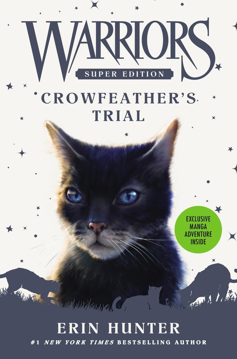 Buku Digital Warriors Super Edition: Crowfeather's Trial oleh Erin Hunter
