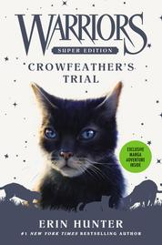 Warriors Super Edition: Crowfeather's Trial by Erin Hunter Cover