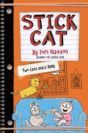 Cover Stick Cat: Two Cats and a Baby oleh Tom Watson