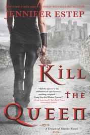 Cover Kill the Queen oleh Jennifer Estep