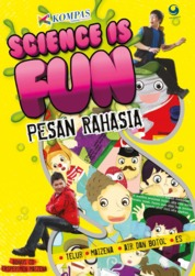 SCIENCE IS FUN Pesan Rahasia by Kompas TV Cover