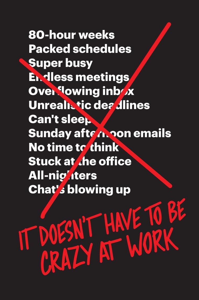 Buku Digital It Doesn't Have to Be Crazy at Work oleh Jason Fried