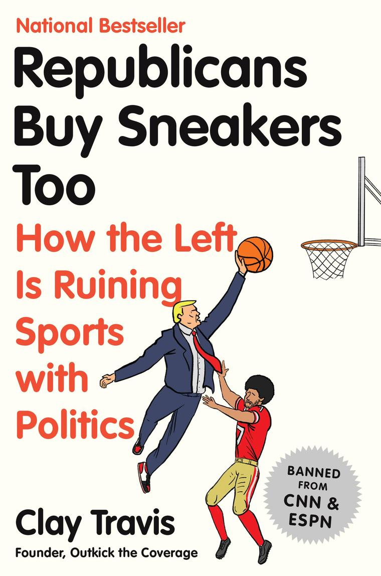 Republicans Buy Sneakers Too by Clay Travis Digital Book