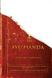 Cover AYU MANDA oleh I Made Iwan Darmawan