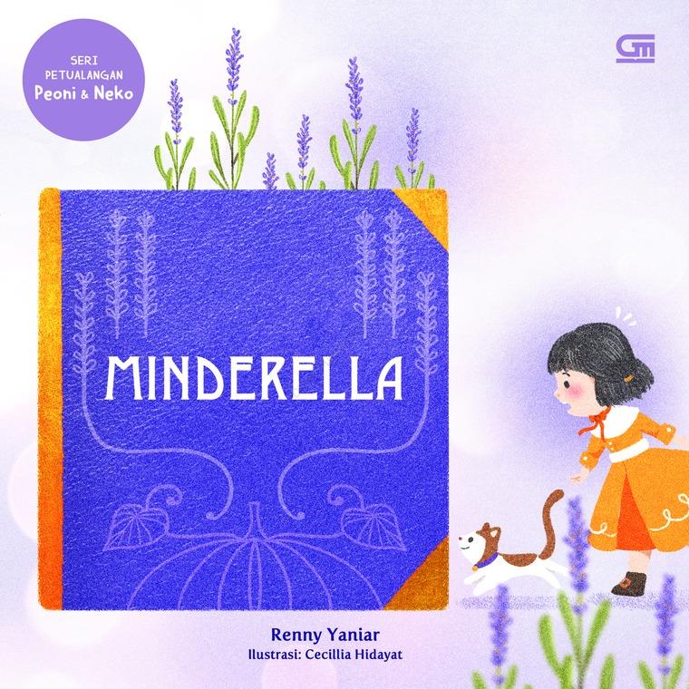 Buku Digital Petualangan Peoni & Neko: Minderella oleh Renny Yaniar