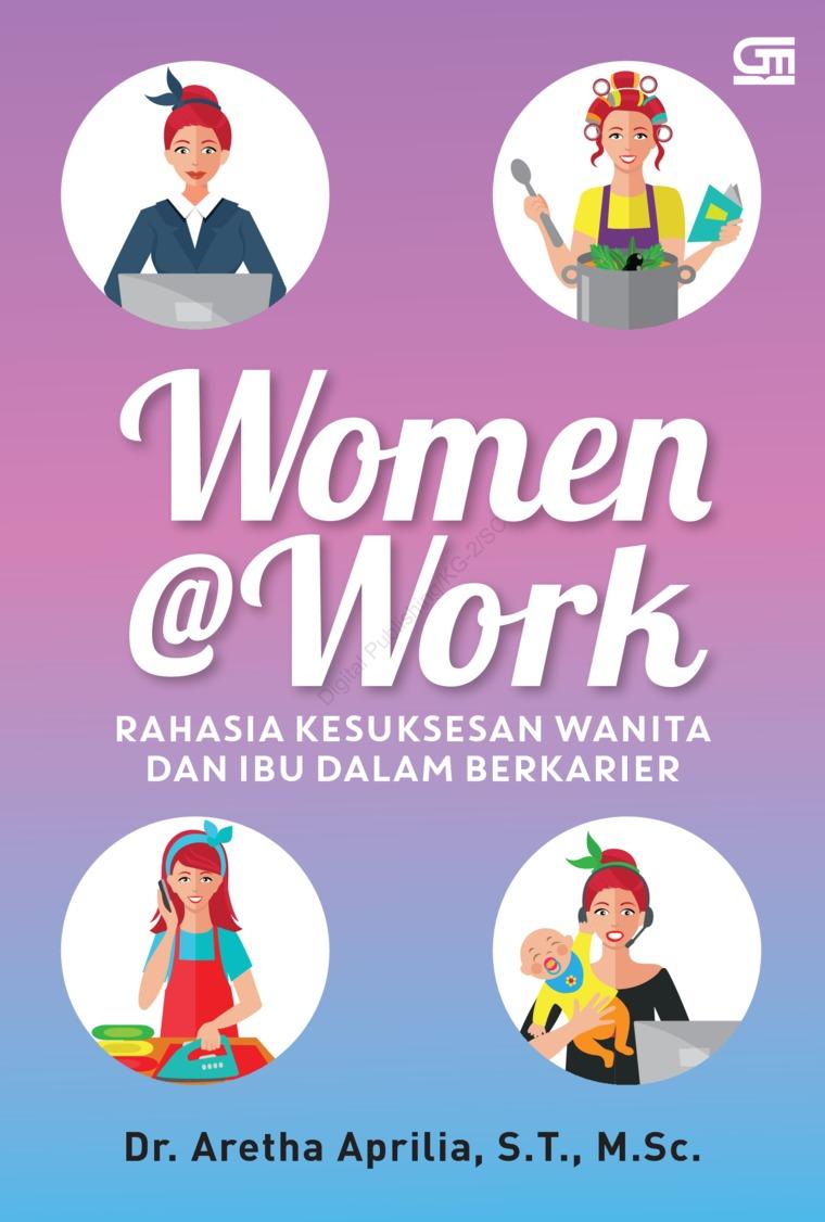 Buku Digital Women @Work: Rahasia Kesuksesan Wanita dan Ibu dalam Berkarier oleh Aretha Aprilia