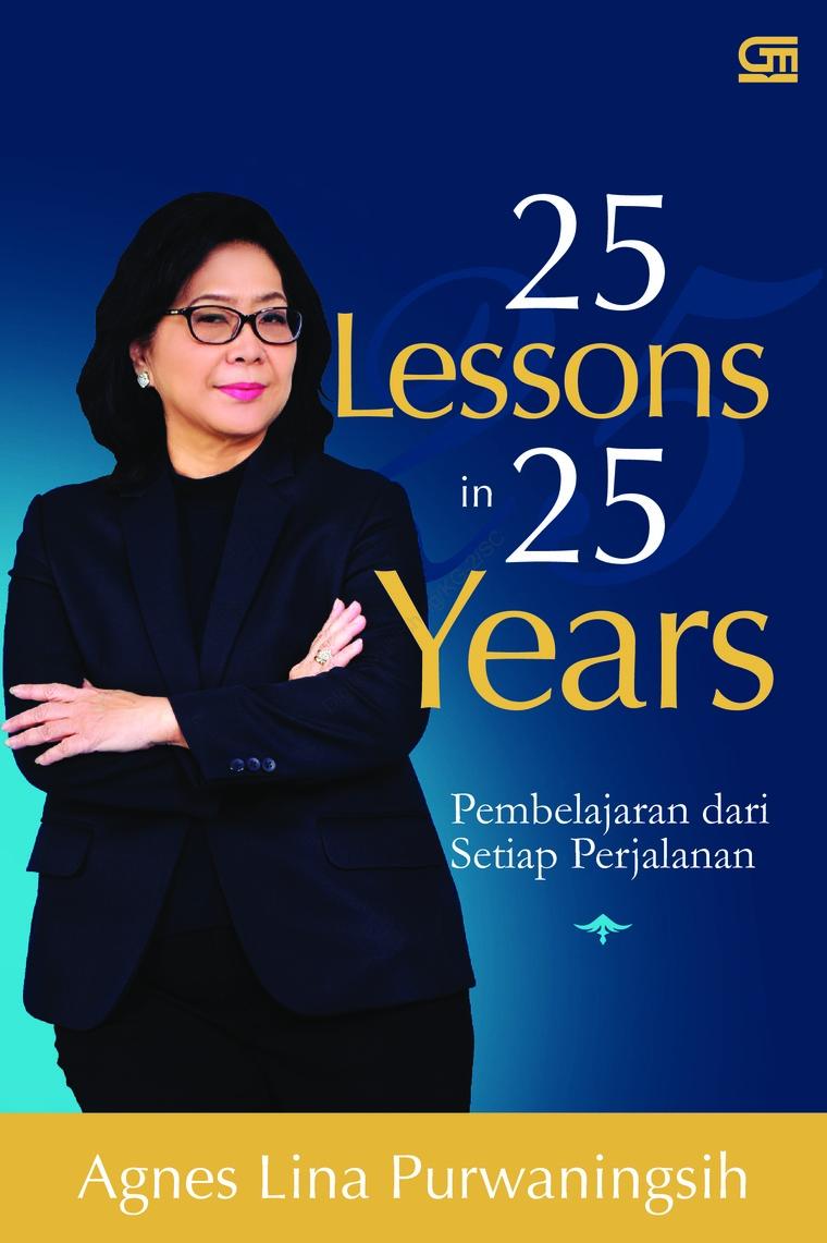 Buku Digital 25 Lessons in 25 Years oleh Agnes Lina Purwaningsih