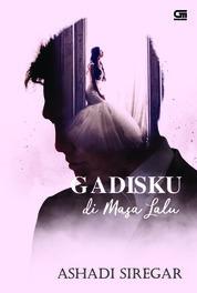 Gadisku di Masa Lalu by Ashadi Siregar Cover
