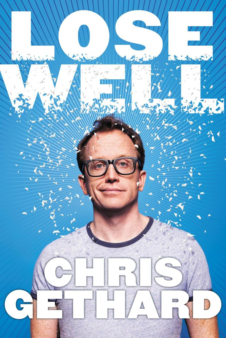 Buku Digital Lose Well oleh Chris Gethard