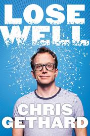 Cover Lose Well oleh Chris Gethard
