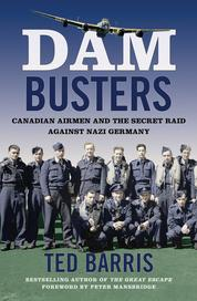 Dam Busters by Ted Barris Cover