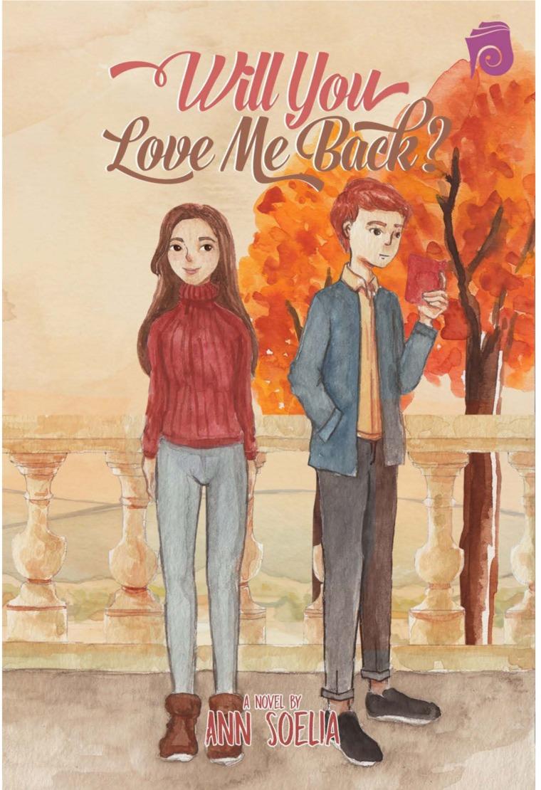Buku Digital Will You Love Me Back oleh Ann Soelia