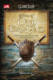 Cover Tales Of Old England - Dua Kisah Kepahlawan klasik dari Inggris Raya oleh Paul Creswick