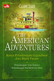 Cover The American Adventures - Karya Petualang Legendaris dari Mark Twain oleh Mark Twain