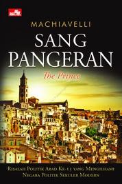 Cover Sang Pangeran - Risalah Politik Abad Ke-15 oleh Niccolo Machiavelli