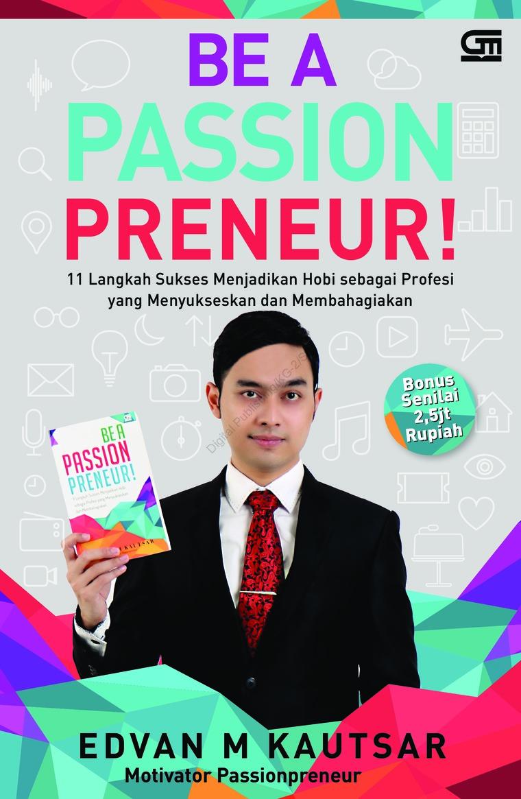 Buku Digital Be a Passionpreneur (CU - cover baru) oleh Edvan M. Kautsar