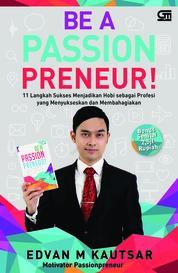 Cover Be a Passionpreneur (CU - cover baru) oleh Edvan M. Kautsar