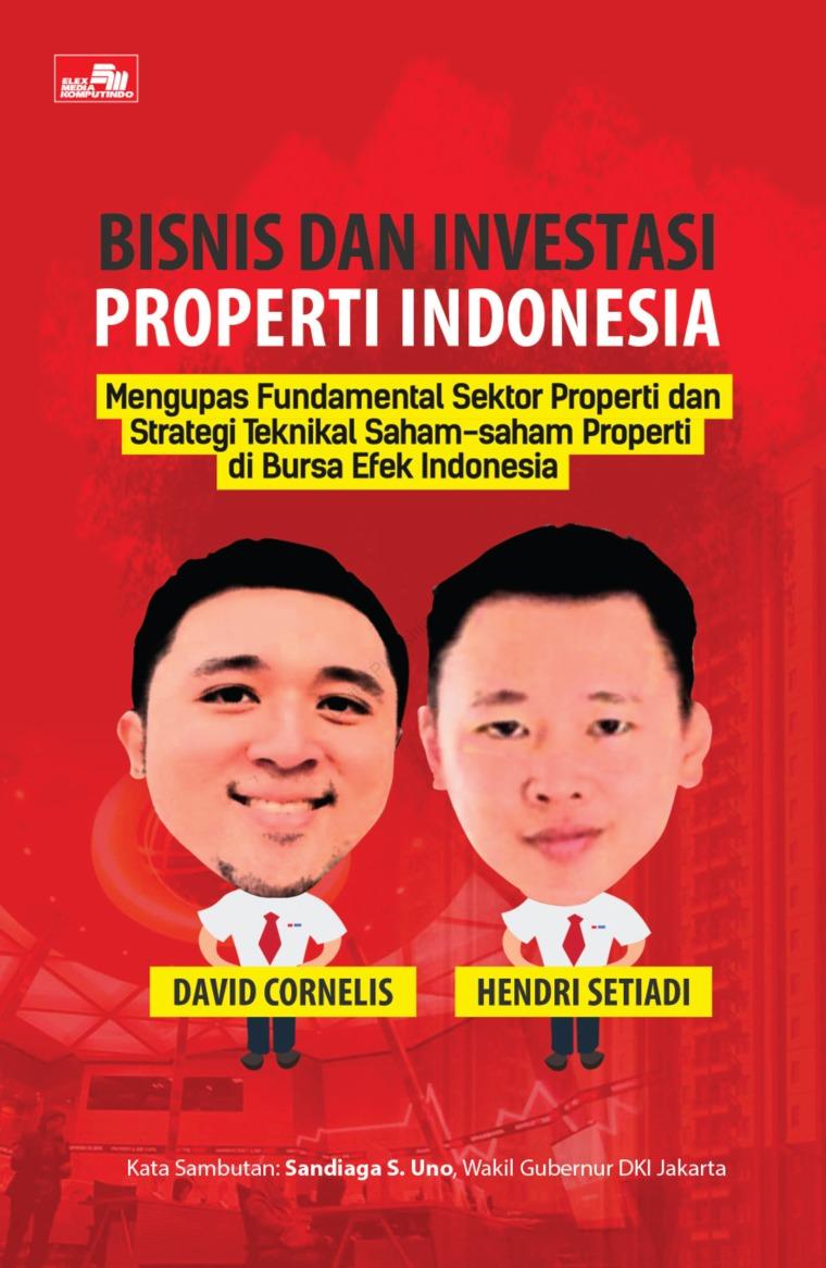 Buku Digital Bisnis Dan Investasi Properti Indonesia oleh David Cornelis, Hendri Setiadi