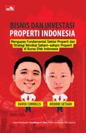 Cover Bisnis Dan Investasi Properti Indonesia oleh David Cornelis, Hendri Setiadi