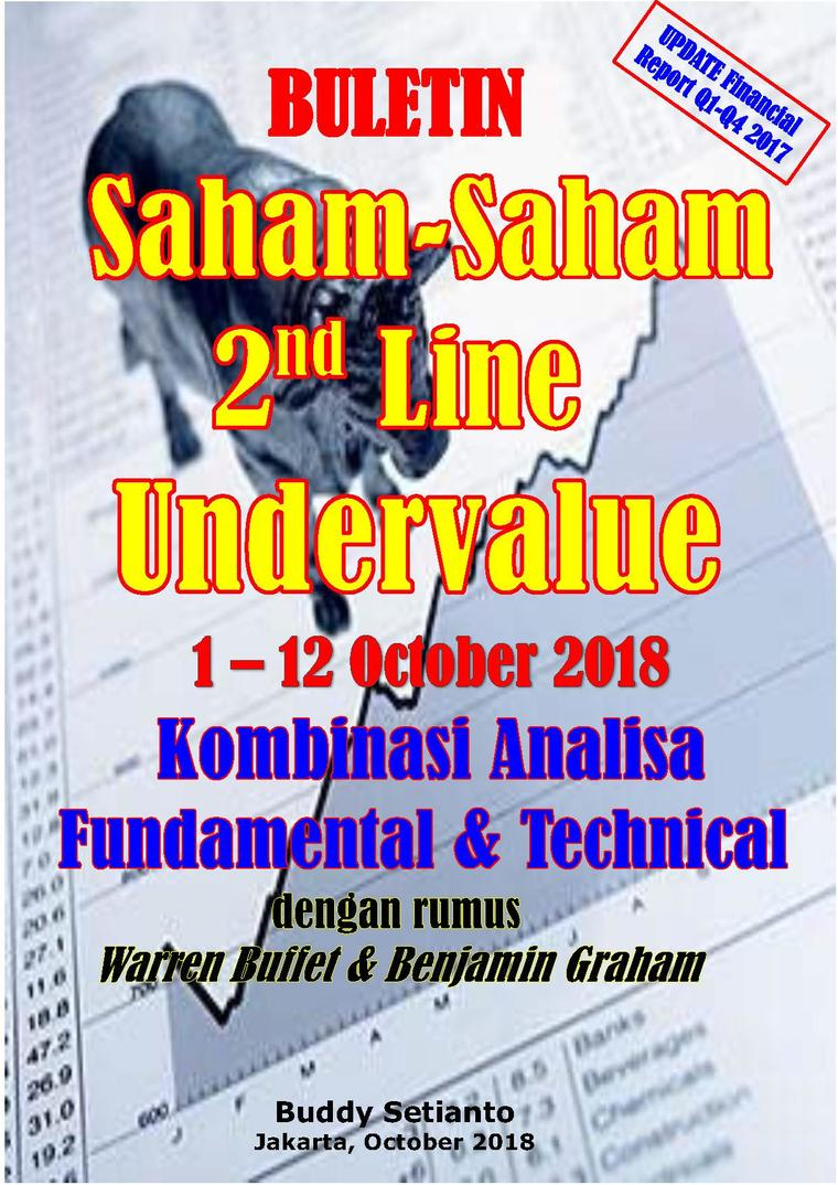 Buku Digital Buletin Saham-Saham 2nd Line Undervalue 01-12 OCT 2018 - Kombinasi Fundamental & Technical Analysis oleh Buddy Setianto