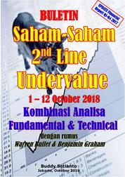 Cover Buletin Saham-Saham 2nd Line Undervalue 01-12 OCT 2018 - Kombinasi Fundamental & Technical Analysis oleh Buddy Setianto