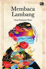 Cover Membaca Lambang *Puisi oleh Acep Zamzam