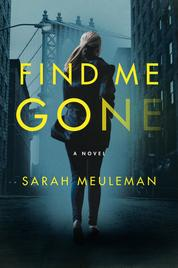 Cover Find Me Gone oleh Sarah Meuleman