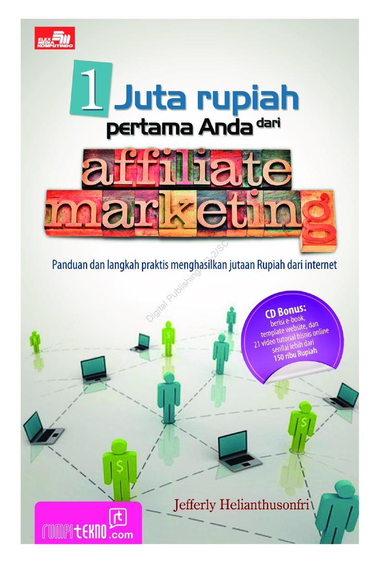 Buku Digital 1 Juta Rupiah Pertama Anda Dari Affiliate Marketing oleh Jefferly Helianthusonfri