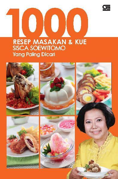 Buku Digital  Resep Masakan Kue Sisca Soewitomo Yang Paling Dicari Oleh Sisca Soewitomo