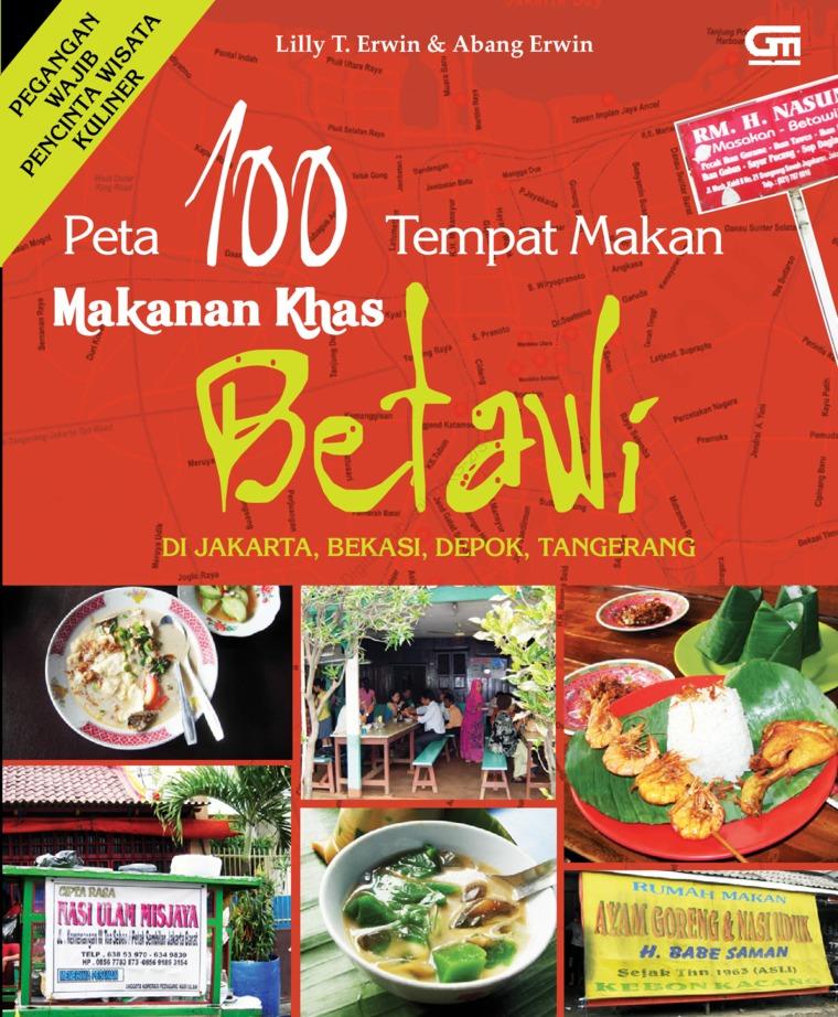 Jual Buku Makanan Khas Betawi Oleh Lilly T Erwin Gramedia Digital
