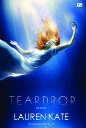 Cover Teardrop#1: Air Mata oleh Lauren Kate
