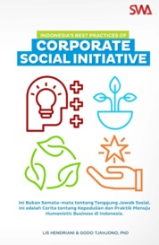Indonesias Best Practices of Corporate Social Initiative by Lis Hendriani dan Godo Tjahjono, PhD Cover