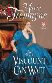 The Viscount Can Wait by Marie Tremayne Cover
