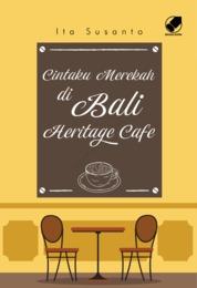 Cover Cintaku Merekah di Bali Heritage Cafe oleh Ita Susanto