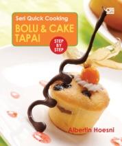 Cover Seri Quick Cooking: Bolu & Cake Tapai oleh Albertin Hoesni