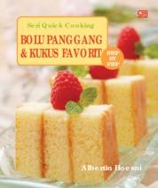 Cover Seri Quick Cooking: Bolu Panggang & Kukus Favorit oleh Albertin Hoesni