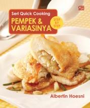 Cover Seri Quick Cooking: Pempek & Variasinya oleh Albertin Hoesni