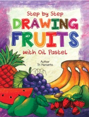 Cover STEP BY STEP DRAWING FRUITS oleh Tri Harianto
