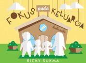 Cover FOKUS PADA KELUARGA - BUKU SAKU oleh Ricky Sukma