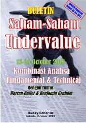 Cover Buletin Saham-Saham Undervalue 13-26 OCT 2018 - Kombinasi Fundamental & Technical Analysis oleh Buddy Setianto