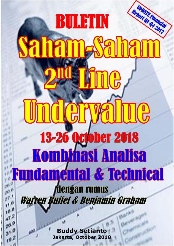 Buku Digital Buletin Saham-Saham 2nd Line Undervalue 13-26 OCT 2018 - Kombinasi Fundamental & Technical Analysis oleh Buddy Setianto