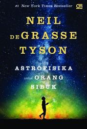 Cover Astrofisika untuk Orang Sibuk oleh Neil deGrasse Tyson