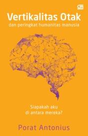 Cover Vertikalitas Otak & Peringkat Humanitas Manusia (SC) oleh Porat Antonius