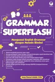 Cover Grammar Superflash : Menguasai Grammar dengan Metode Bimbel oleh Asep Zainal Abidin, S.Pd.