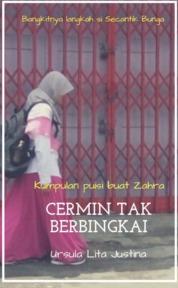 Cover CERMIN TAK BERBINGKAI oleh URSULA LITA JUSTINA
